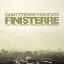 Saint Etienne Presents: Finisterre
